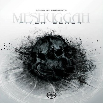 Meshuggah 'Pitch Black' EP (Scion Av)